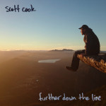 Further Down The Line - Scott Cook
